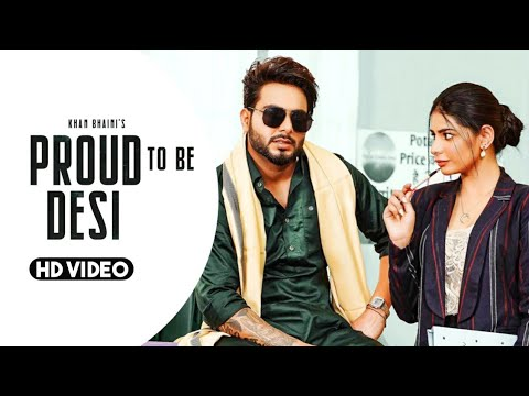Proud To Be Desi Khan Bhaini ft Fateh | Syco Style | Latest Punjabi Songs 2020 | New Punjabi Songs 2020 | punjabi song download mp3