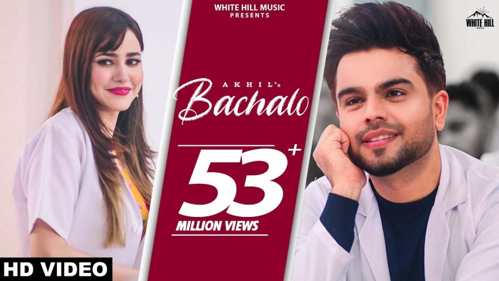 BACHALO Akhil (Official Video)| Nirmaan | Enzo |New Punjabi Song 2020 | latest punjabi song 2020 | Punjabi song Download mp3 Latest Punjabi Love Songs