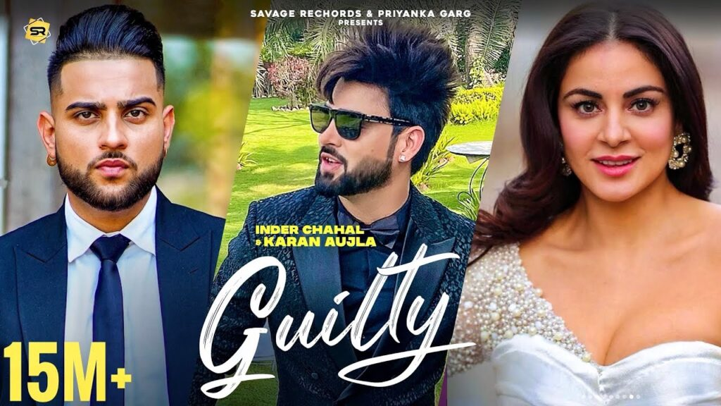 Guilty | Karan Aujla